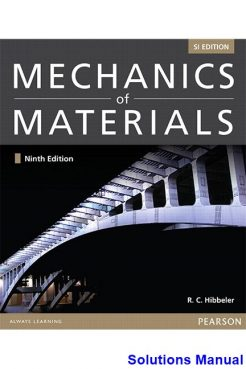 Mechanics of Materials SI 9th Edition Hibbeler Solutions Manual