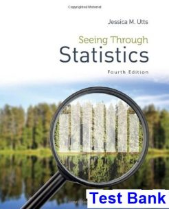 Seeing Through Statistics 4th Edition Utts Test Bank