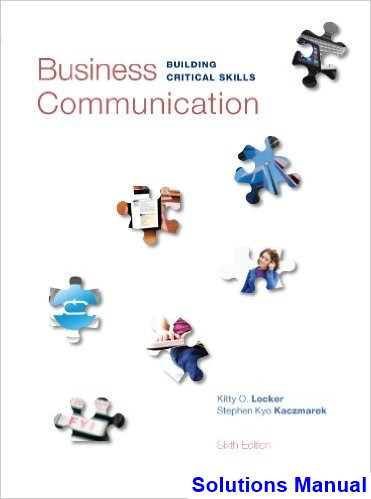 Business Communication Building Critical Skills 6th Edition Locker Solutions Manual