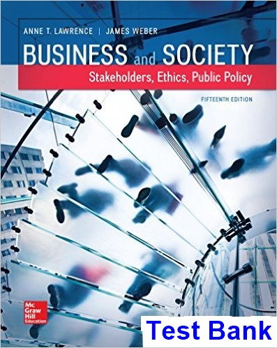 Business and Society Stakeholders Ethics Public Policy 15th Edition Lawrence Test Bank