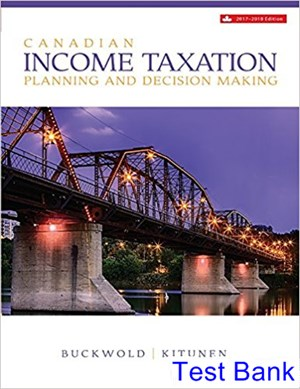 Canadian Income Taxation 2017 2018 Canadian 20th Edition Buckwold Test Bank