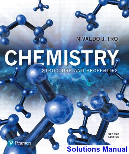 Chemistry Structure and Properties 2nd Edition Tro Solutions Manual