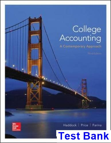 College Accounting A Contemporary Approach 3rd Edition Haddock Test Bank