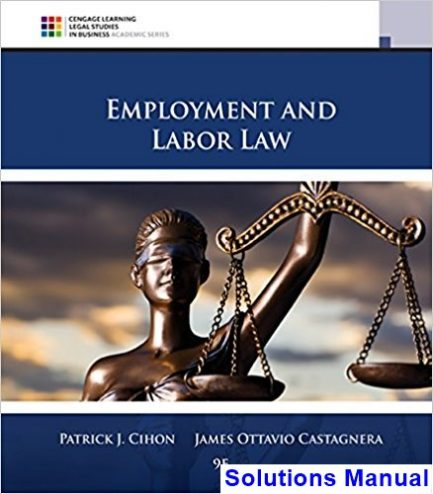 Employment and Labor Law 9th Edition Cihon Solutions Manual