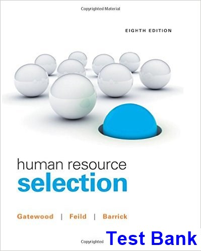 Human Resource Selection 8th Edition Gatewood Test Bank