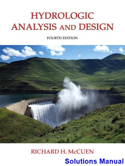 Hydrologic Analysis and Design 4th Edition McCuen Solutions Manual