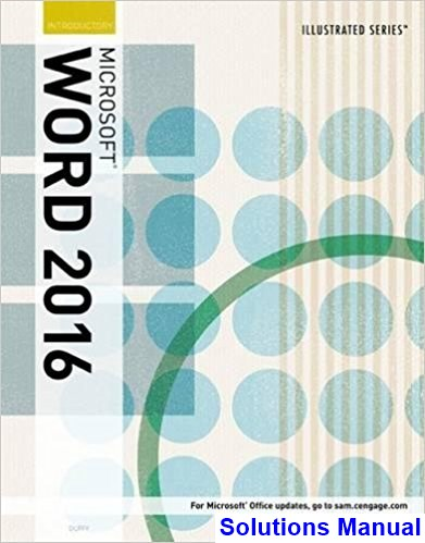 Illustrated Microsoft Office 365 and Word 2016 Introductory 1st Edition Duffy Solutions Manual