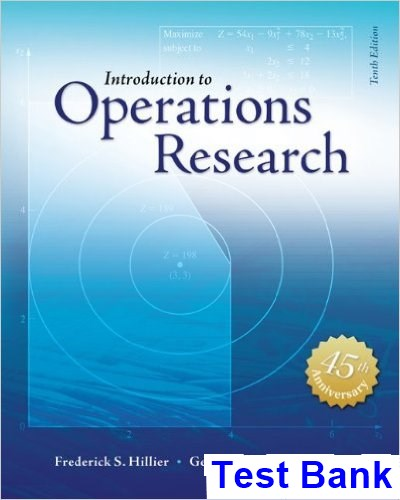 Introduction to Operations Research 10th Edition Fred Hillier Test Bank