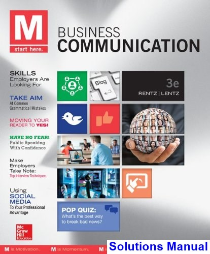 M Business Communication 3rd Edition Rentz Solutions Manual