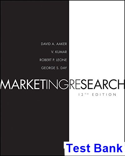 Marketing Research 12th Edition Aaker Test Bank