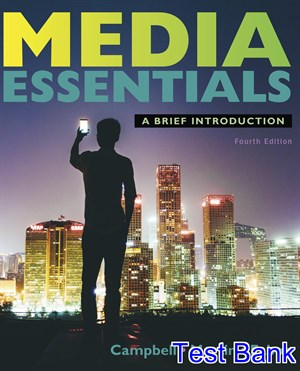 Media Essentials 4th Edition Campbell Test Bank