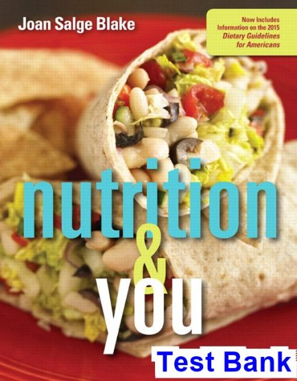 Nutrition and You 4th Edition Blake Test Bank
