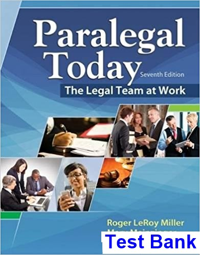 Paralegal Today The Legal Team at Work 7th Edition Miller Test Bank