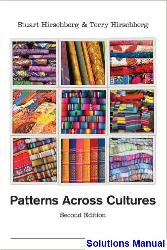 Patterns Across Cultures 2nd Edition Hirschberg Solutions Manual