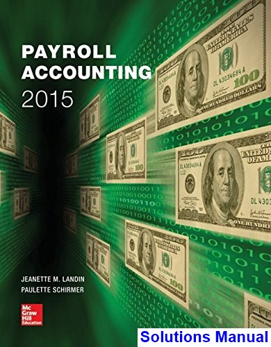 Payroll Accounting 2015 1st Edition Landin Solutions Manual