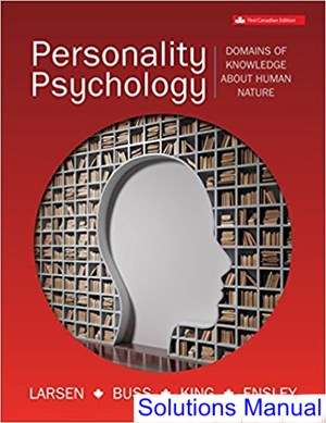 Personality Psychology Canadian 1st Edition Larsen Solutions Manual