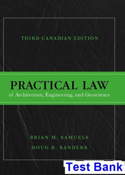 Practical Law of Architecture Engineering and Geoscience Canadian 3rd Edition Samuels Test Bank