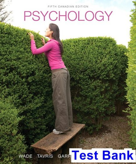 Psychology Canadian 5th Edition Wade Test Bank