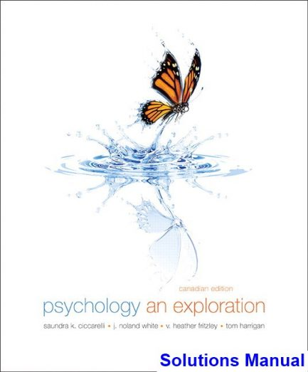 Psychology An Exploration Canadian 1st Edition Ciccarelli Solutions Manual