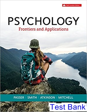 Psychology Frontiers and Applications Canadian 6th Edition Passer Test Bank