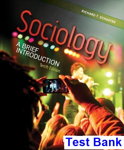Sociology A Brief Introduction 10th Edition Schaefer Test Bank