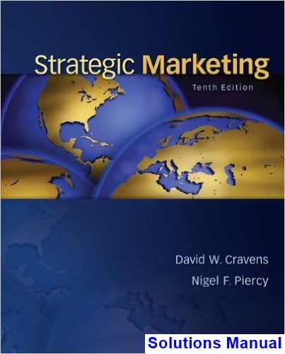 Strategic Marketing 10th Edition Cravens Solutions Manual