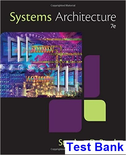 Systems Architecture 7th Edition Burd Test Bank