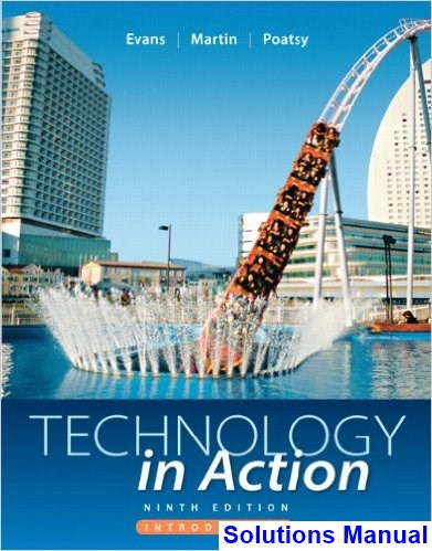 Technology In Action Complete 9th Edition Evans Solutions Manual