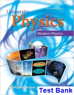 University Physics with Modern Physics 2nd Edition Bauer Test Bank