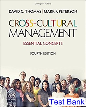 Cross Cultural Management Essential Concepts 4th Edition Thomas Test Bank
