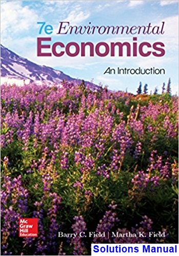 Environmental Economics An Introduction 7th Edition Field Solutions Manual
