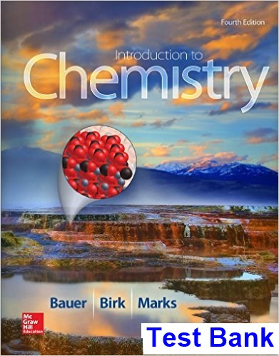 Introduction to Chemistry 4th Edition Bauer Test Bank