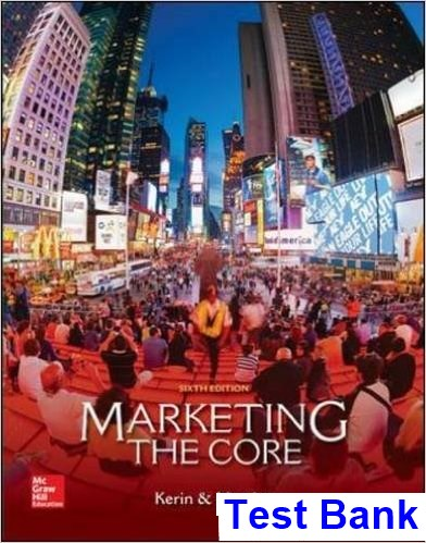 Marketing The Core 6th Edition Kerin Test Bank