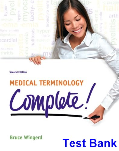Medical Terminology Complete 2nd Edition Wingerd Test Bank