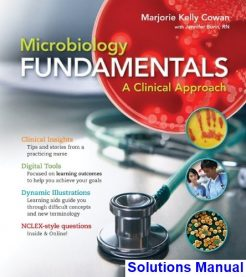 Microbiology Fundamentals A Clinical Approach 1st Edition Cowan Solutions Manual