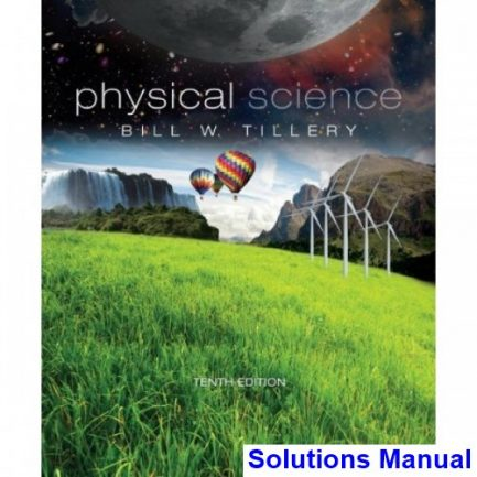 Physical Science 10th Edition Tillery Solutions Manual