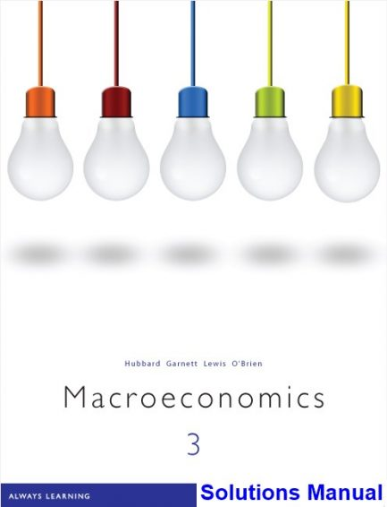 Macroeconomics 3rd Edition Hubbard Solutions Manual