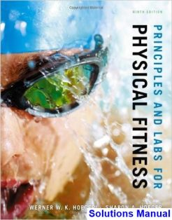 Principles and Labs for Physical Fitness 9th Edition Hoeger Solutions Manual