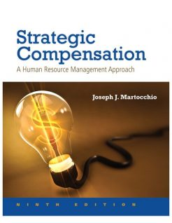 Test Bank for Strategic Compensation 9th Edition by Martocchio