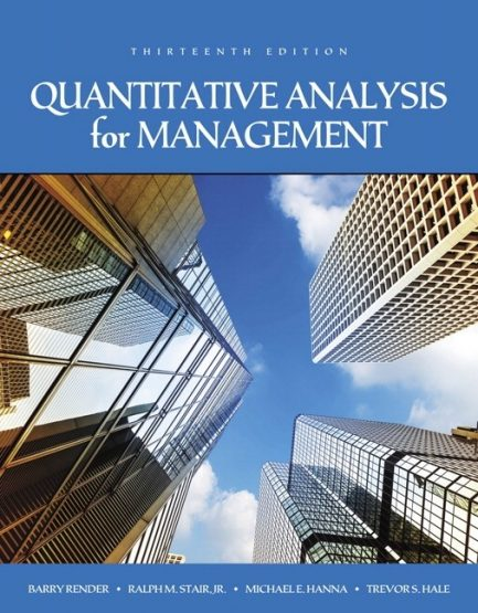 Solution Manual for Quantitative Analysis for Management 13th Edition by Render