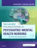 Test Bank for Varcarolis Foundations of Psychiatric-Mental Health Nursing 8th Edition by Halter