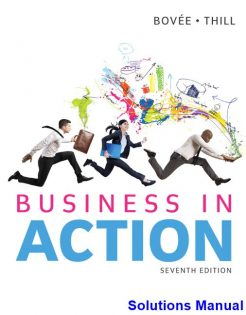 Business in Action 7th Edition Bovee Solutions Manual