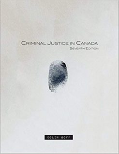Test Bank for Criminal Justice in Canada 7th Canadian Edition