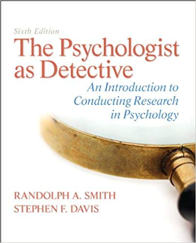 Test Bank for The Psychologist as Detective: An Introduction to Conducting Research in Psychology 6th Edition