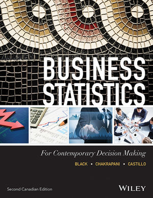 Test Bank for Business Statistics for Contemporary Decision Making, 2nd Canadian Edition
