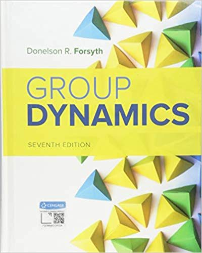 Test Bank for Group Dynamics 7th Edition