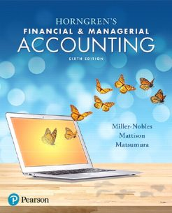 Solution Manual for Horngren's Financial & Managerial Accounting, 6th Edition