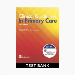 Clinical Guidelines in Primary Care, Hollier 3rd Edition Test Bank