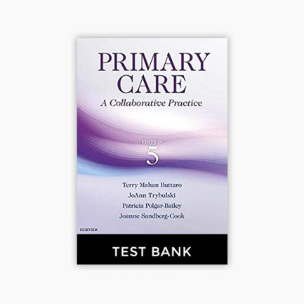 Primary Care: A Collaborative Practice 5th Edition Buttaro Test Bank