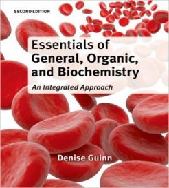 Essentials of General Organic and Biochemistry 2nd Edition Guinn Test Bank